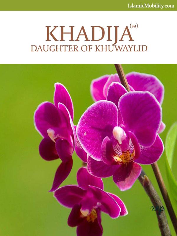 Khadija Daughter of Khuwaylid