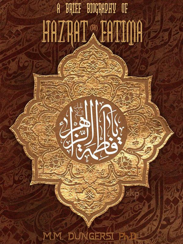 A Brief Biography of Hazrat Fatima sa