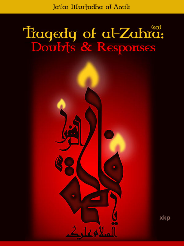 Tragedy of al Zahra Doubts and Responses