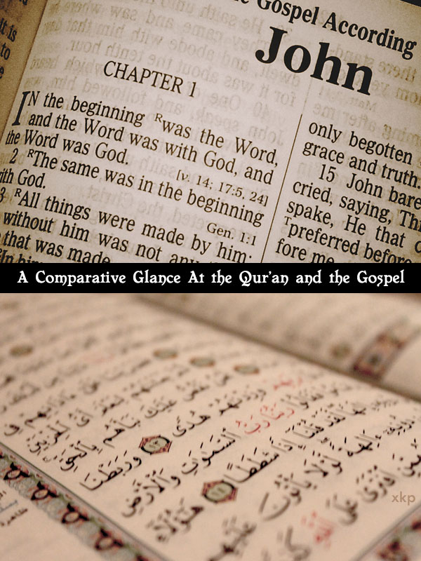 A Comparative Glance At the Quran and the Gospel